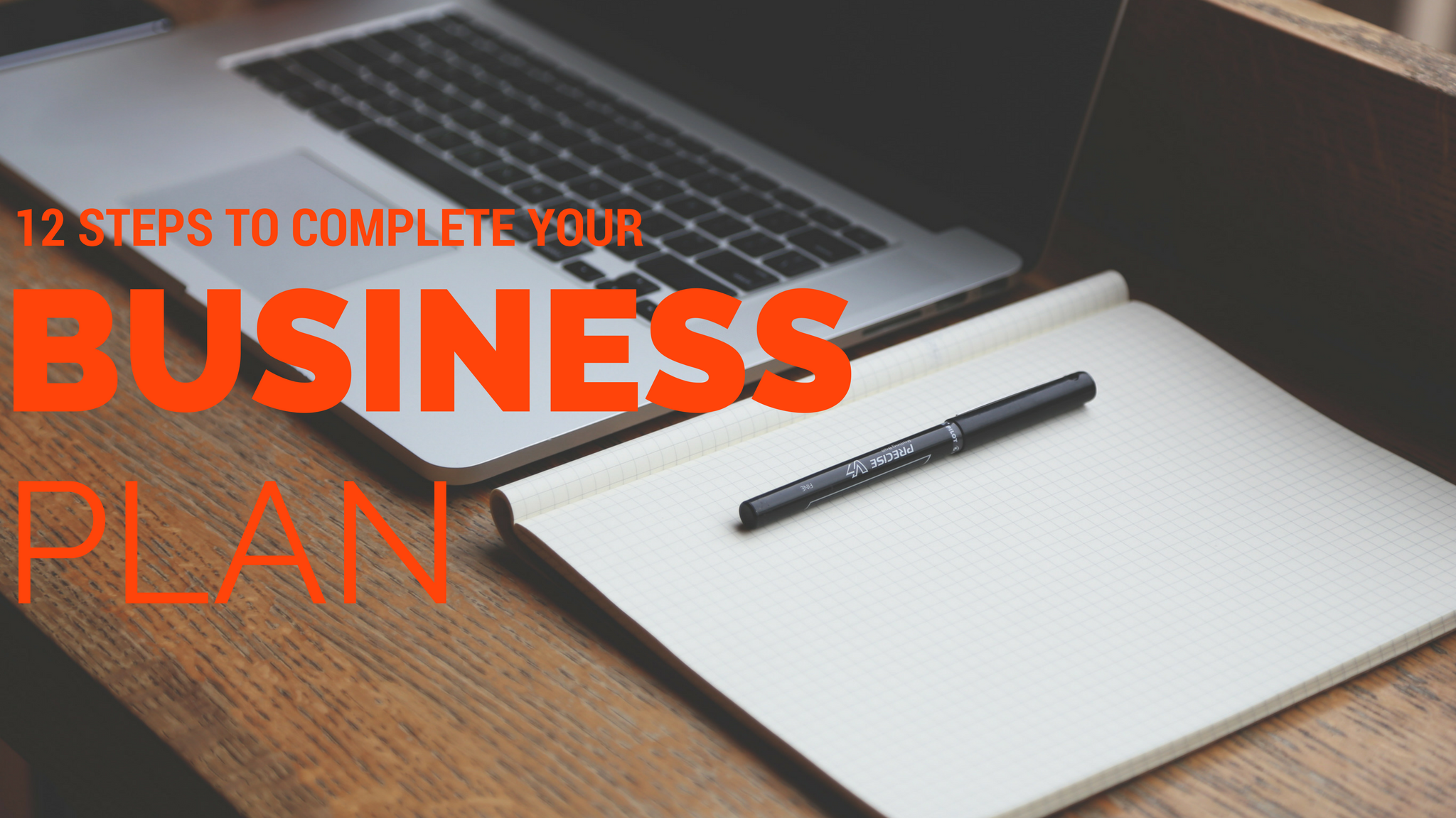 Creating a Business Plan in 12 Steps